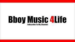 Dj M4T Naughty By Nature - It's On  | Bboy Music 4 Life