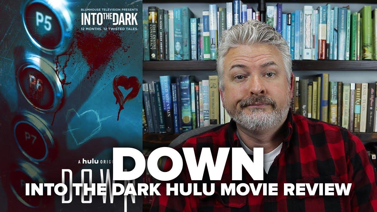 Down (2019) - Into The Dark Hulu Movie Review (No Spoilers)