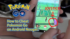 How to Cheat/Hack Pokemon Go on Android 7.0/7.1 Nougat! [FlyGPS]