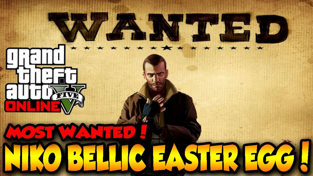 GTA 5 ONLINE NIKO BELLIC WANTED POSTER EASTER EGG! - YouTube