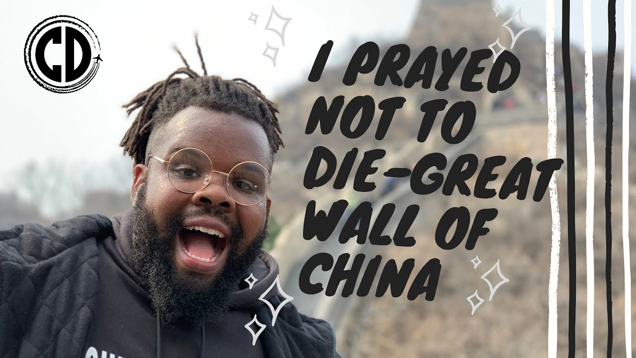 I Prayed Not To Die At The Great Wall of China!