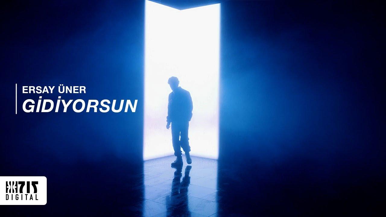 Download Ersay Üner - Gidiyorsun (Official Video)