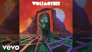 Wolfmother - The Love That You Give