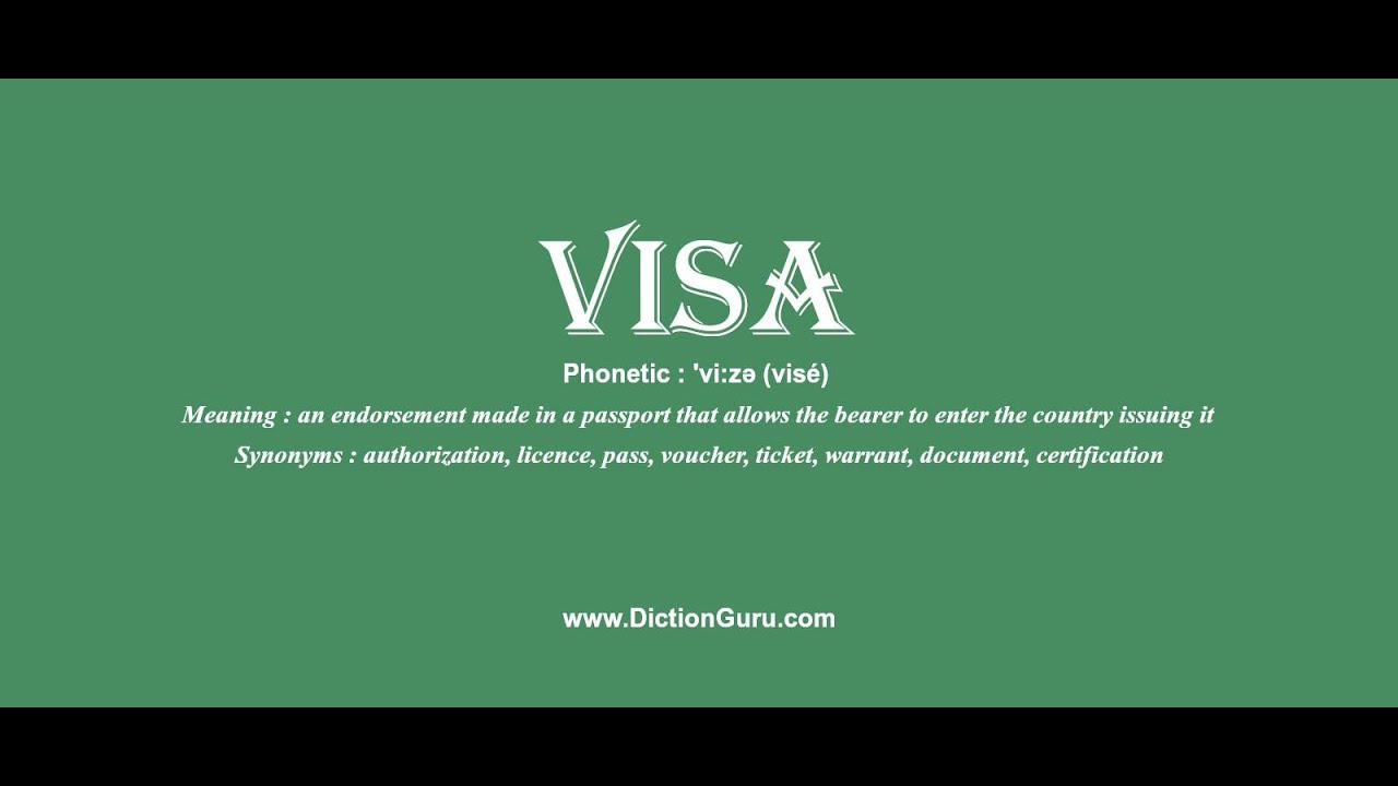 Visa Pronounce Visa With Meaning Phonetic Synonyms And Sentence