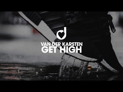 Van der Karsten – Get High