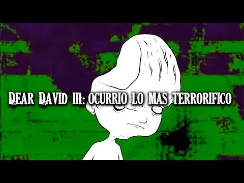 DEAR DAVID 3: ocurrió lo más terrorífico (fotos) ~ Angel David Revilla