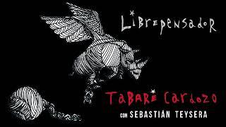 Tabaré Cardozo & Sebastián Teysera - Librepensador