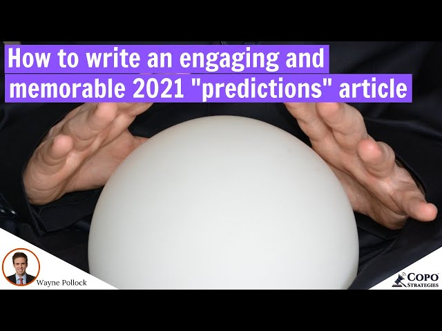 How to write an engaging and memorable 2021