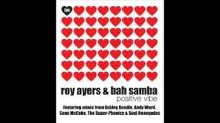 ROY AYERS & BAH SAMBA positive vibe (ANDY WARD Sunshine Mix)