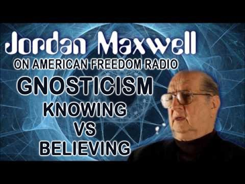 The Jordan Maxwell Show March 2017 Discussing Gnosticism: Knowing vs Believing With Paul Tice