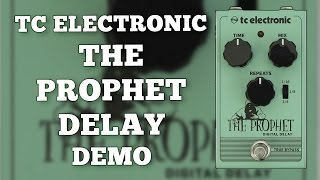 TC Electronic The Prophet Digital Delay Demo