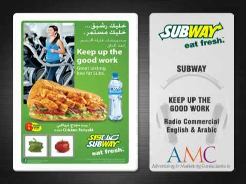 SUBWAY - Keep Up The Good Work - Radio Commercial