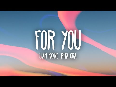 Liam Payne, Rita Ora - For You (Lyrics)