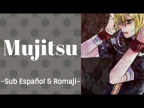 [Kagamine Len] Mujitsu Sub Español & Romaji [Josita~]