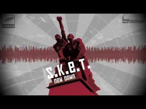 S.K.E.T. - New Dawn