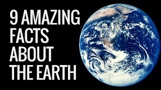 9 Interesting Facts About Earth | Earth Facts For Kids | Interesting Information About Earth