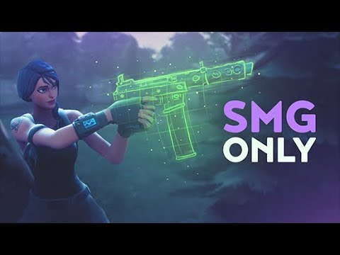 SMG ONLY (Fortnite Battle Royale)