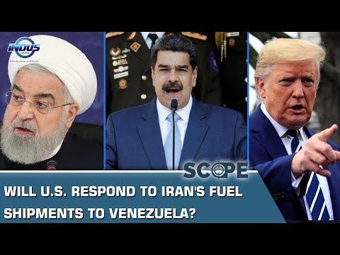 Will U.S. respond to Iran's fuel shipments to Venezuela?   Scope