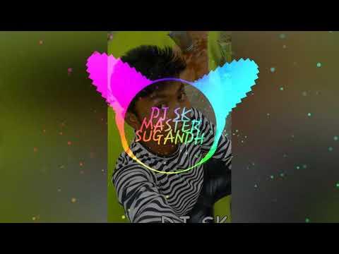 MAYA NAI LAGE TOLA   Ft SANTOSH MAHANT JHOL RE MIX DJ SK MASTER SUGANDH