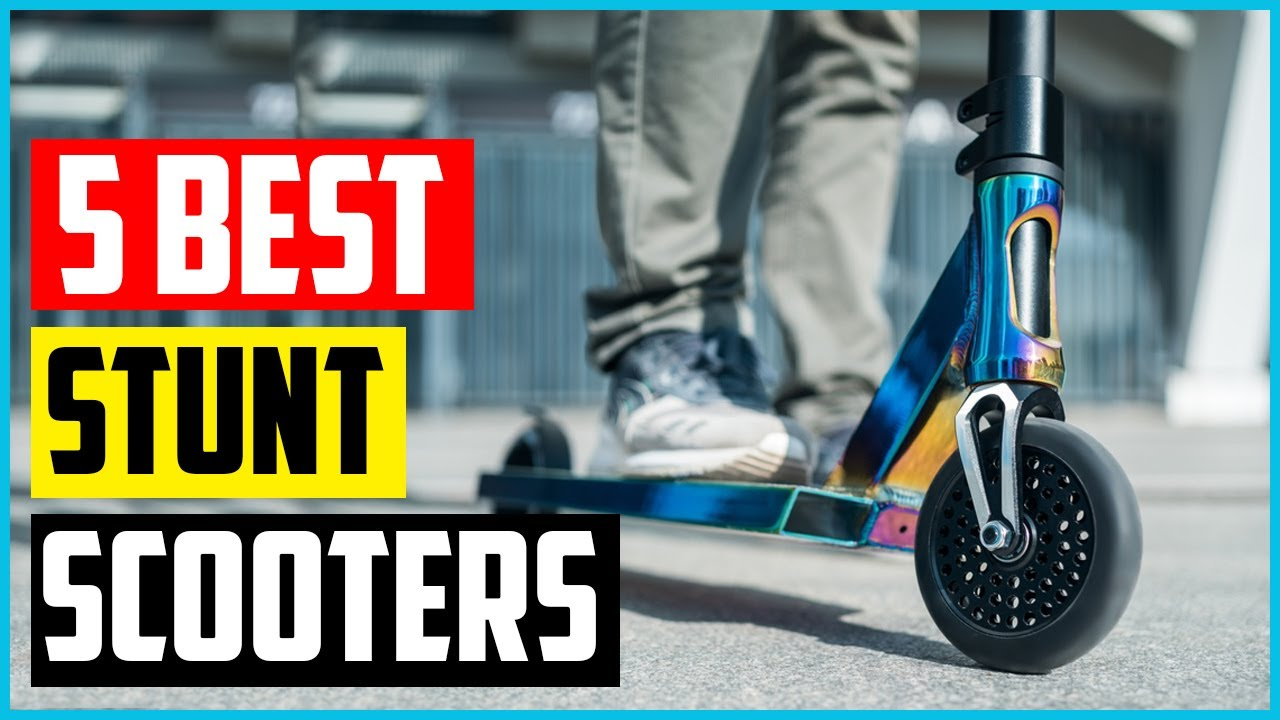 Top 5 Best Stunt Scooters On The Market - YouTube