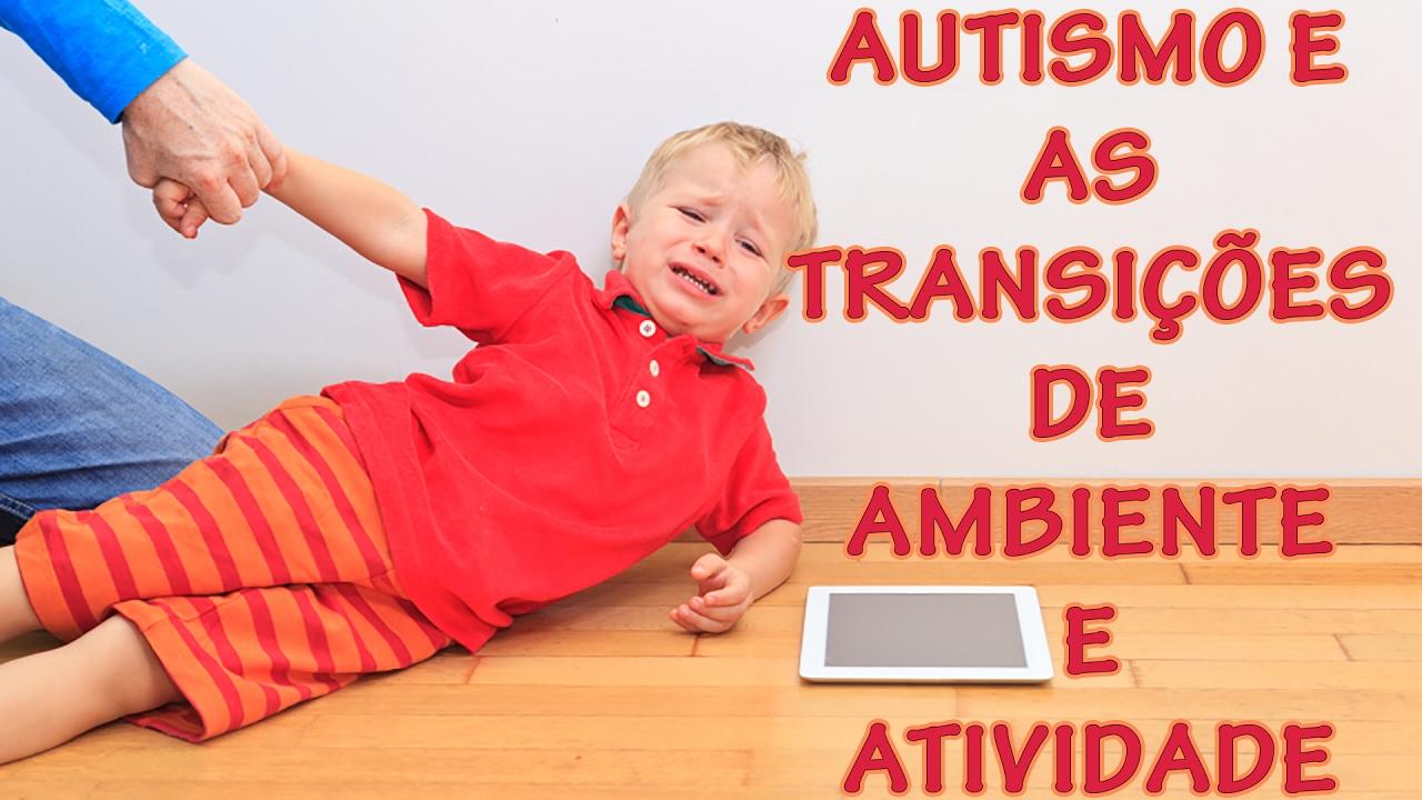 Super Dicas para ajudar crianças com autismo na transição de ambientes e  CP64