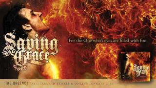 "SAVING GRACE ""Ablaze"" Lyric Video"