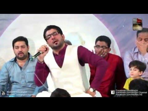 Mir Hasan Mir | Jab Khuda Ko Pukara| Gulistan e Zahra Lahore 2016.