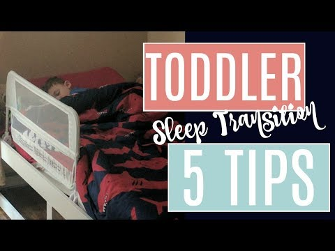 TODDLER SLEEP TRAINING TIPS!!   How to transition from Crib to Toddler Bed