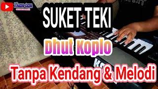 Download lagu Suket Teki Nada CowOk Karaoke Tanpa Kendang MP3