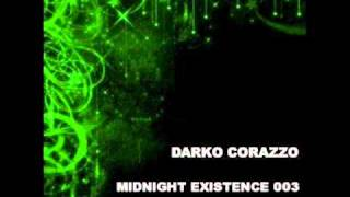 Deep House 2011 Mix / Part 2 / Darko Corazzo - Midnight Existence 003