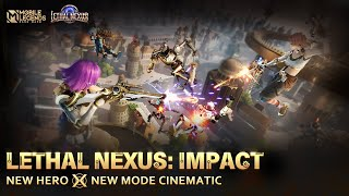 Lethal Nexus: Impact | Cinematic Trailer | Mobile Legends: Bang Bang