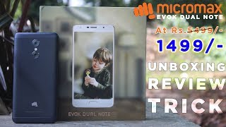 Micromax Evok Dual Note At Rs 1499 Unboxing Review Trick Dekh Review Hindi Urdu