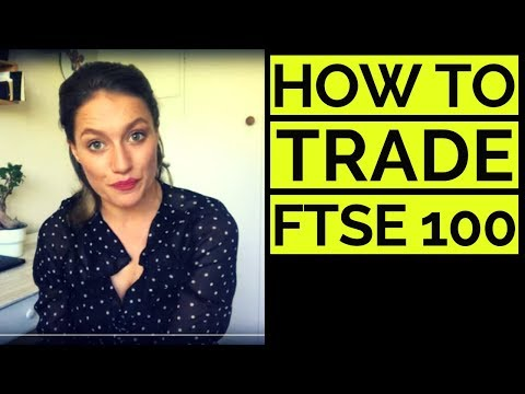 How to Trade FTSE 100; FTSE 250/FTSE 350 Explained 👧
