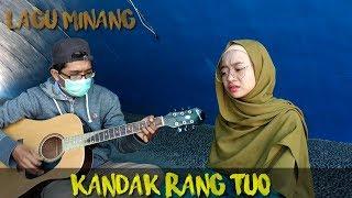 Kandak Rang Tuo (Ipank) | Cover Lagu Minang #2