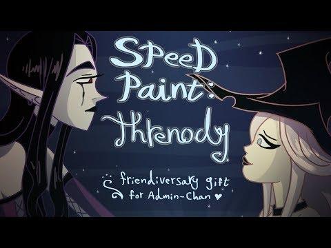 Speed Paint: Threnody A Friendaversary Gift for AdminChan
