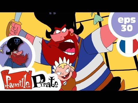 La Famille Pirate - Bébé à bord (Episode 30)