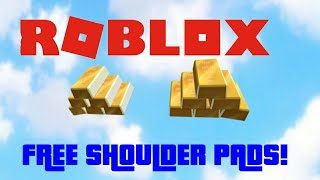 HOW TO GET FREE SHOULDER PADS IN ROBLOX!