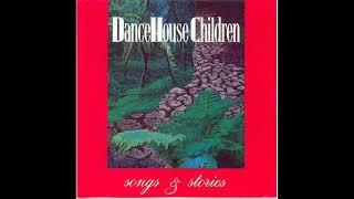 Gambar cover Dance House Children - Silver Streams