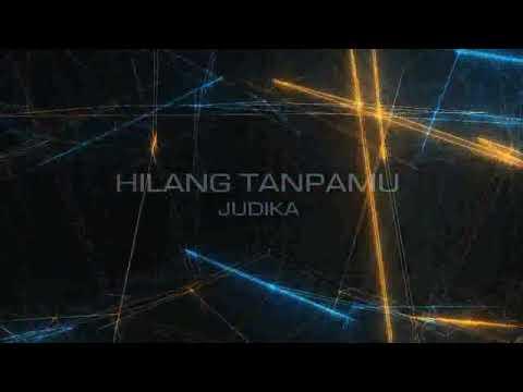 Hilang tanpaMU (video lyrics)