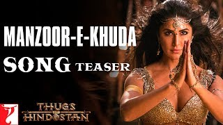 Manzoor-e-Khuda Song | Thugs Of Hindostan