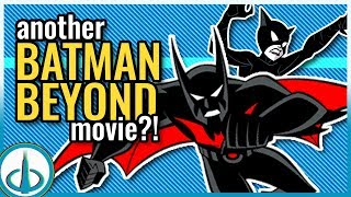 EPILOGUE Wasn't a Retcon - The BATMAN BEYOND Movie You Never Got to See!