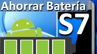 Cómo Ahorrar Batería Samsung Galaxy S7 Trucos y Consejos Android