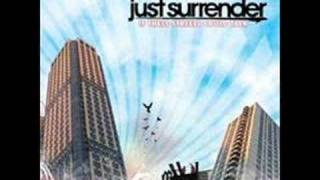 Of All We've Known - Just Surrender