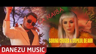 Download Sorina Ceugea ❌@Copilul De Aur GOLD - La naiba  | Official Video