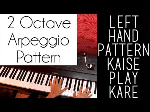 2 Octave Arpeggio Pattern for Hindi Songs Piano Lesson #85