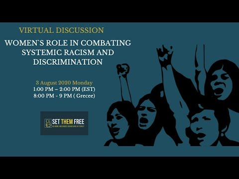 WOMEN`S ROLE IN COMBATING SYSTEMIC RACISM AND DISCRIMINATION