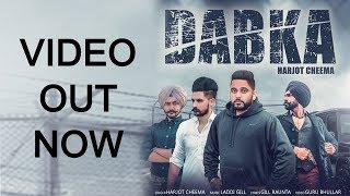 Dabka : Harjot Cheema (Official Song) | Latest Song | Status Up Music