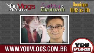 Satty /  Damiani TGS - YouVlogs Entrevista