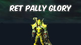Ret Pally Glory - Retribution Paladin PvP - WoW BFA 8.1.5
