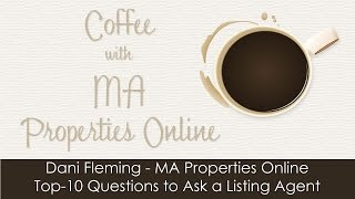 Top-10 Questions to ask a Listing Agent - Question 2